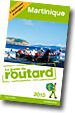 Guide du Routard MARTINIQUE - www.routard.com